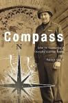 Compass: U.S. Army Ranger, European Theater, 1944-45 - John W. Gorman, Patrick Quinn, Dorothy Gorman Yundt