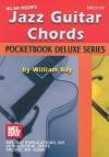 Mel Bay Jazz Guitar Chords, Pocketbook Deluxe Series (Pocketbook Deluxe) - William Bay