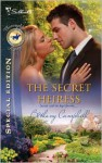 The Secret Heiress - Bethany Campbell