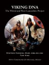 Viking DNA: The Wirral and West Lancashire Project - Stephen Harding, Mark Jobling, Turi King, Michael Wood