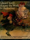 Making The World Safe For Hypocrisy; A Collection Of Satirical Drawings And Commentaries - Edward Sorel