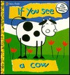 If You See a Cow - Richard Powell