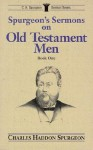 Spurgeon's Sermons on Old Testament Men - Charles H. Spurgeon