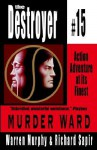 Murder Ward - Warren Murphy, Richard Ben Sapir
