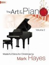 The Art of the Piano, Volume 2: Masterful Solos for Christmas - Mark Hayes, Larry Shackley