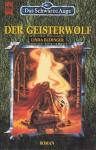 Der Geisterwolf (Das Schwarze Auge, #40 - Starna und die Wölfe, #1) - Linda Budinger