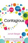 Contagious: How to Build Word of Mouth in the Digital Age - Jonah Berger