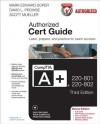 CompTIA A+ 220-801 and 220-802 Authorized Cert Guide, Deluxe Edition (3rd Edition) - Mark Edward Soper, David L. Prowse, Scott Mueller