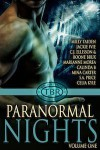 Paranormal Nights (Volume One) - Milly Taiden, Jackie Ivie, C. J. Ellisson, Marianne Morea