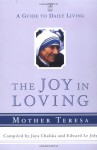 The Joy in Loving: A Guide to Daily Living (Compass) - Mother Teresa, Edward Le Joly, Jaya Chaliha