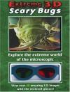 Extreme 3-D Scary Bugs - Shar Levine, Don Roff, Leslie Johnstone, Elaine Humphrey