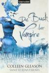 Sanfte Finsternis (Das Buch der Vampire, #5) - Colleen Gleason, Firouzeh Akhavan-Zandjani