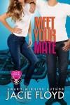 Meet Your Mate (Good Riders, #1) - Jacie Floyd