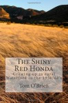 The Shiny Red Honda: Growing Up in Rural Waterford in the 1950/60's - Tom O'Brien