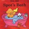 Spot's Bath - Eric Hill