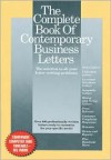 The Complete Book Of Contemporary Business Letters - Stephen P. Elliott