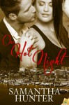 One Hot Night (Old Port Nights) - Samantha Hunter