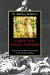 The Cambridge Companion to Greek and Roman Theatre - Marianne McDonald