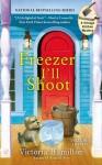Freezer I'll Shoot (A Vintage Kitchen Mystery) - Victoria Hamilton