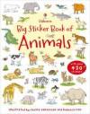 Big Sticker Book of Animals (Usborne First Sticker Books) - Jessica Greenwell, Sam Taplin, Cecilia Johansson, Rebecca Finn