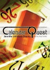 Calendar Quest - Jennifer Johnson Garrity, Lloyd James