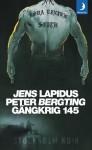 Gängkrig 145 - Jens Lapidus, Peter Bergting