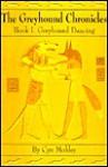 Greyhound Dancing - Cyn Mobley