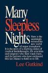 Many Sleepless Nights - Lee Gutkind