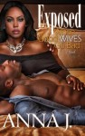Exposed: When Good Wives Go Bad (Urban Books) - Anna J.