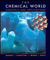 The Chemical World - David S. Moore, Conrad L. Stanitski