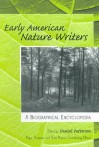 Early American Nature Writers: A Biographical Encyclopedia - Daniel Patterson