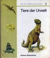 Tiere der Urwelt (Meine erste Bücherei #3) - Rudolf Hermstein