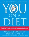 You: On a Diet: The Insider's Guide to Easy and Permanent Weight Loss - Michael F. Roizen, Mehmet C. Oz