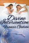 Divine Intervention - Francis Gideon