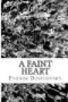 A Faint Heart - Fyodor Dostoyevsky, Constance Garnett