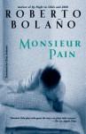 Monsieur Pain - Roberto Bolaño, Chris Andrews