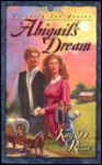 Abigail's Dream - Kay D. Rizzo