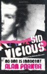 Sid Vicious: No One is Innocent - Alan G. Parker, Malcolm McLaren