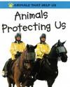 Animals Protecting Us - Robert Snedden