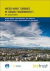 Micro-Wind Turbines in Urban Environments: An Assessment (Fb 17) - Richard Phillips