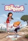 Les Sisters - Tome 8 - Tout pour lui plaire ! (French Edition) - Christophe Cazenove, William
