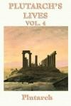 Lives, Vol 4 - Plutarch
