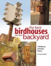 Best Birdhouses for Your Backyard - Michael Berger