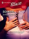 Scandal (Mills & Boon Blaze, #207) - Julie Kistler