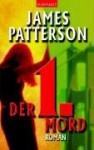 Der 1. Mord (Women's Murder Club #1) - James Patterson, Edda Petri
