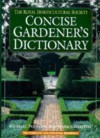 Concise Gardener's Dictionary - Michael Pollock, Royal Horticultural Society