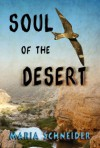 Soul of the Desert - Maria E. Schneider