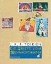 Die Briefe Vom Weihnachtsmann - J.R.R. Tolkien, Baillie Tolkien, Anja Hegemann