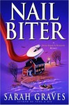 Nail Biter (Home Repair is Homicide Mysteries) - Sarah Graves