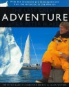 The Last Great Adventure of Peter Blake: With the Seamaster and Blakexpeditions from Antarctica to the Amazon: Sir Peter Blake's Logbooks - Peter Blake, Alan Sefton